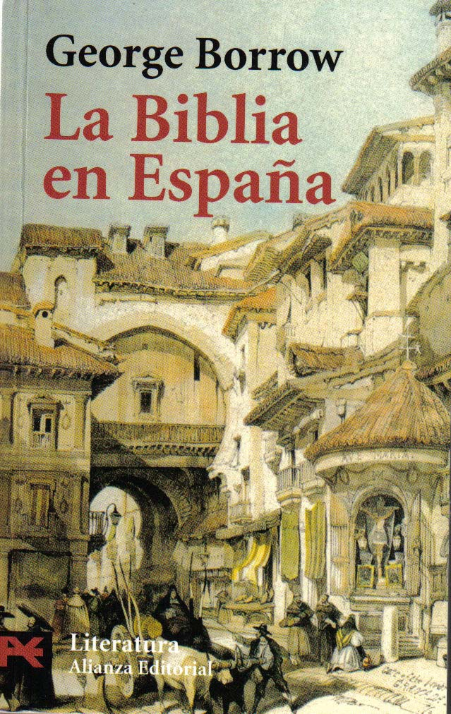 Viajad Viajad malditos- viajes- blog de viajes-viajar- la biblia de españa- George Borrow- Jorgito