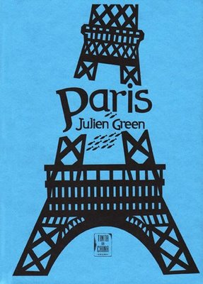 Viajad viajad malditos- Viajes- Blog de viajes- Viajar- paris_julien_green