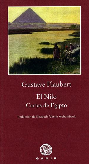 Viajad Viajad malditos- viajes- blog de viajes-viajar-Nilo- Egipto- Gustave Flaubert