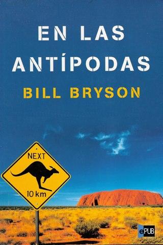 Viajad Viajad malditos- viajes- blog de viajes-viajar-antipodas- Bill Bryson